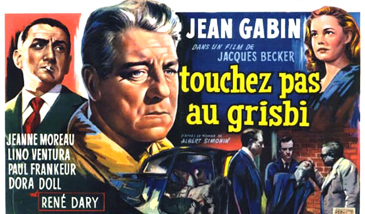 Vendredi 18 octobre: Touchez pas au Grisbi de Jacques Beker au foyer de  Juzet à 20h30 | | Cinévallée